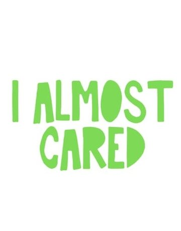 Sticker-Lishious I Almost Cared