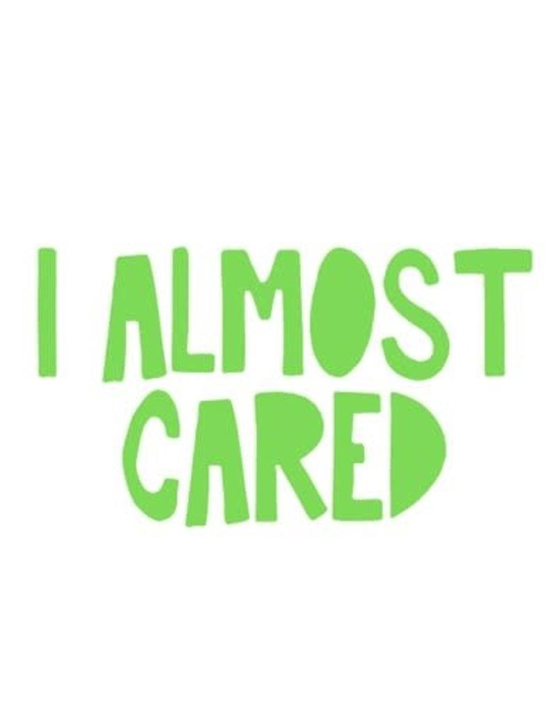 Sticker-Lishious I Almost Cared