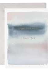"""""""No Words"""" Sympathy Card"""