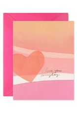 """""""I Love You Every Day"""" Greeting Card"""