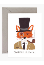 """""""You're a Fox"""" Greeting Card"""