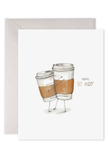 """You're So Hot!"" Coffee Cups Greeting Card"
