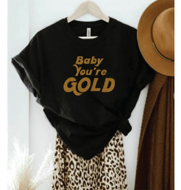 Baby You're Gold Graphic Tee