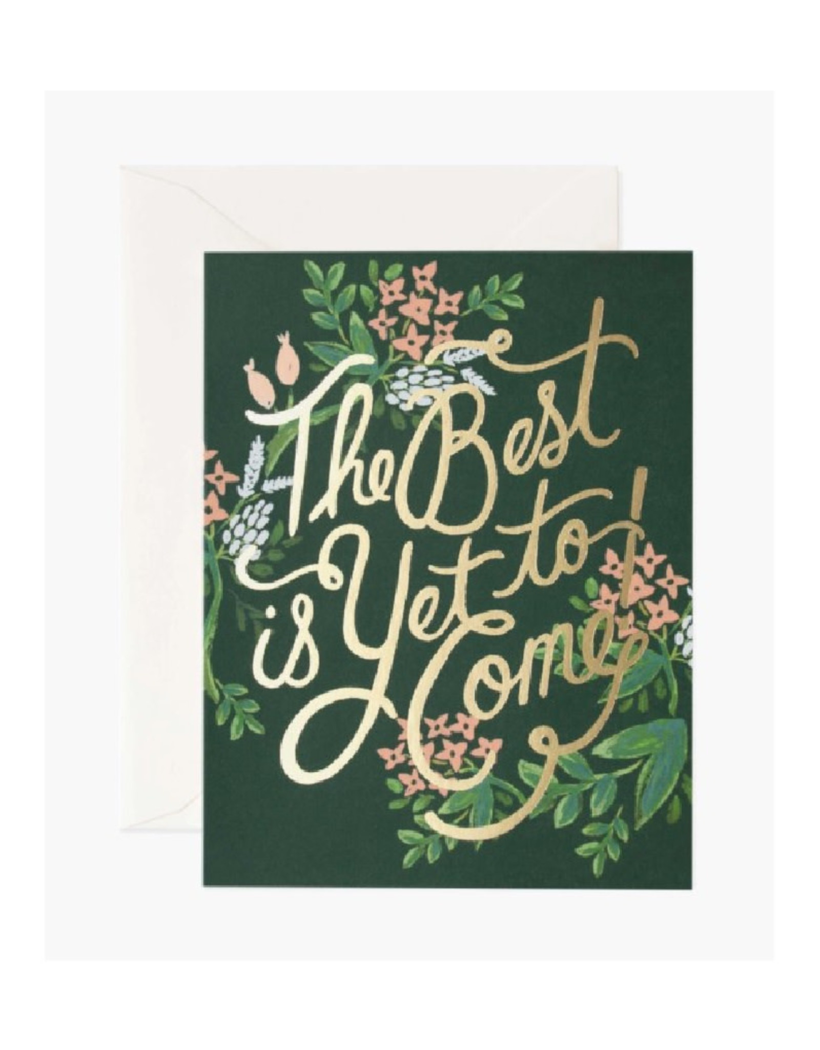"""""""The Best is Yet to Come"""" Card"""