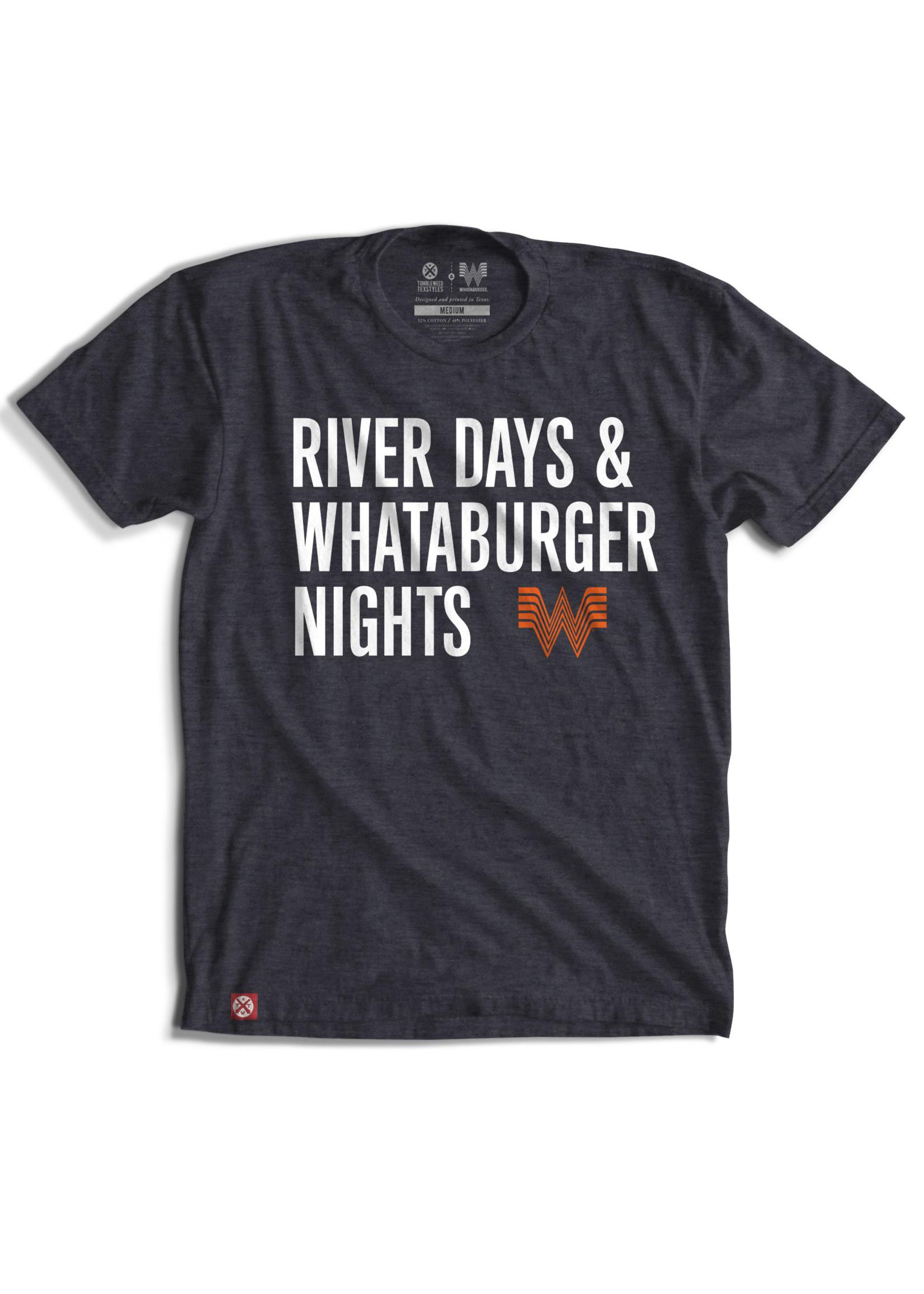 Tumbleweed Texstyles River Days Whataburger Nights