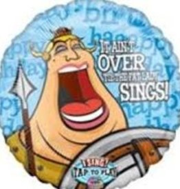 """""""It Ain't Over Till the Fat Lady Signs"""" Singing Balloon"""