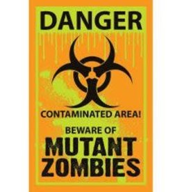 DANGER ZOMBIE SIGNS