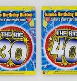 JUMBO 30TH BIRTHDAY BUTTON