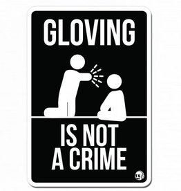 Sticker - Rave - Gloving is not a crime
