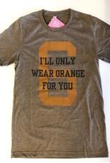 I'll Only Wear Orange for You