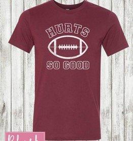 Preorder Hurt So Good T-Shirt