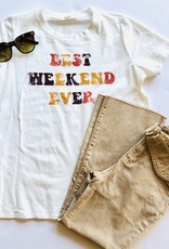 Best Weekend Ever T-Shirt