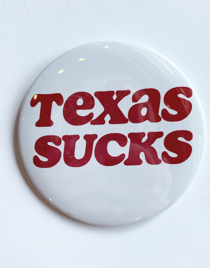 Texas Sucks Big Red Button
