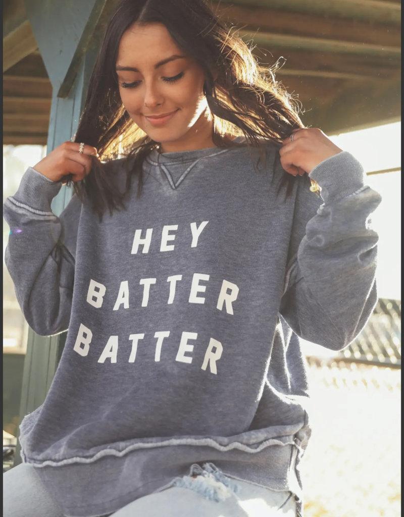 Hey Batter Batter Sweatshirt