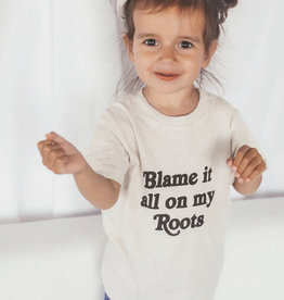 Blame It All On My Roots Toddler