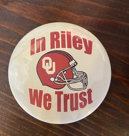 In Riley We Trust Button