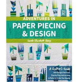 Adventures in Paper Piecing & Design