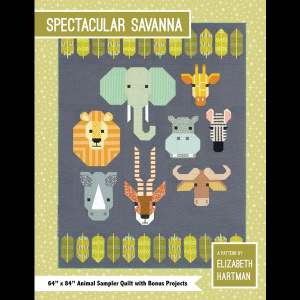 Elizabeth Hartman Spectacular Savanna Quilt Pattern