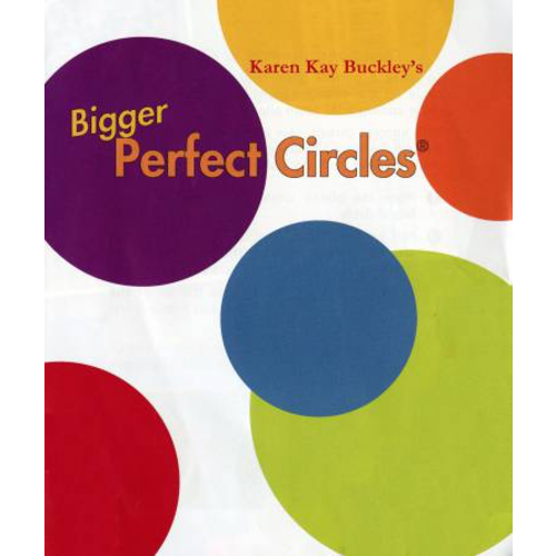 Karen Kay Buckley Bigger Perfect Circles