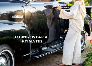 Loungewear & Intimates