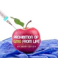 PROHIBITION OF GMO FROM LIFE