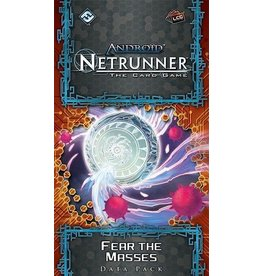 Fantasy Flight Games Android Netrunner LCG: Fear the Masses