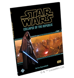 Fantasy Flight STAR WARS AGE OF REBELLION: COLLAPSE OF THE REPUBLIC