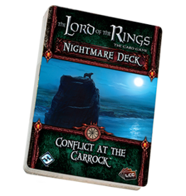 Fantasy Flight LORD OF THE RINGS LCG: NIGHTMARE DECK - CONFLICT AT THE CARROCK