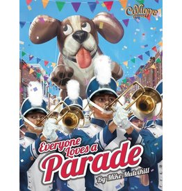 Calliope Games EVERYONE LOVES A PARADE