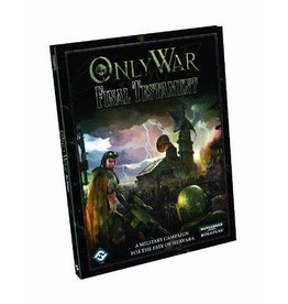 Fantasy Flight WARHAMMER 40K RPG: ONLY WAR - FINAL TESTAMENT