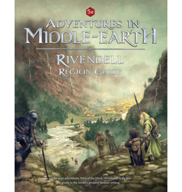 Cubicle 7 ADVENTURES IN MIDDLE-EARTH: RIVENDELL REGION GUIDE