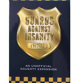 Guards Against Insanity GUARDS AGAINST INSANITY: EDITION 2