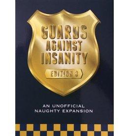 Guards Against Insanity GUARDS AGAINST INSANITY: EDITION 3