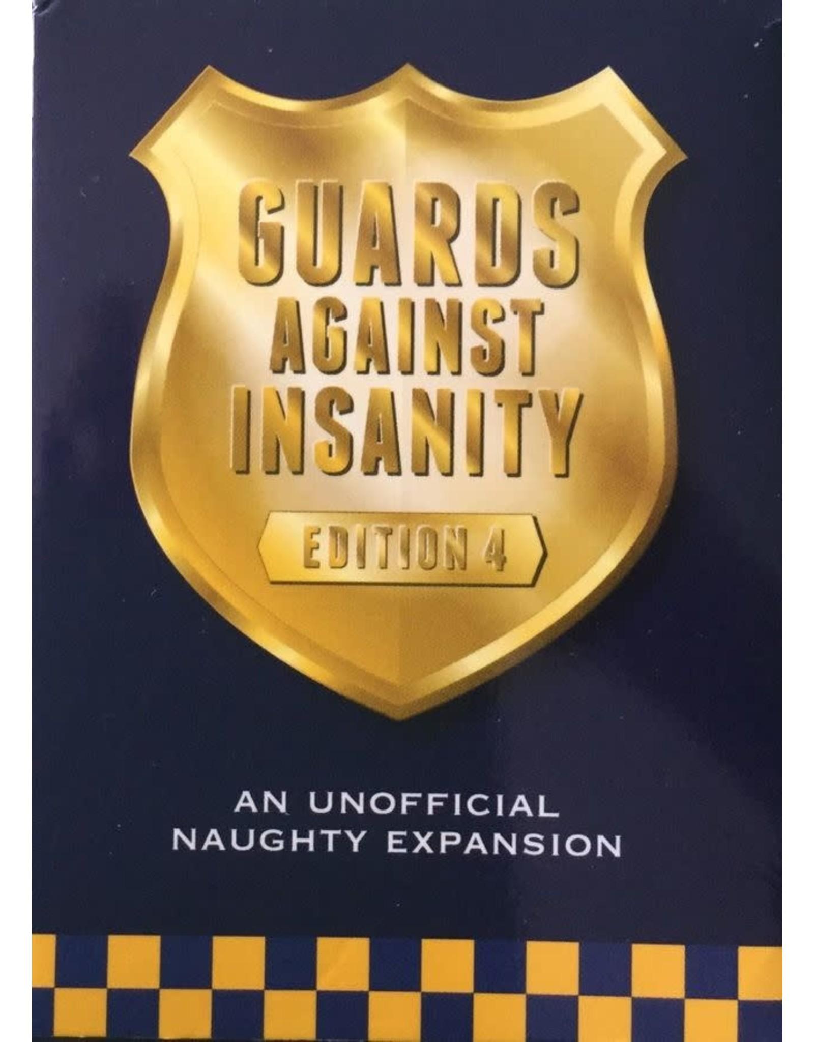 Guards Against Insanity GUARDS AGAINST INSANITY: EDITION 4
