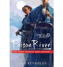 Aconyte Books Poison River (Legend of the Five Rings) (PB)