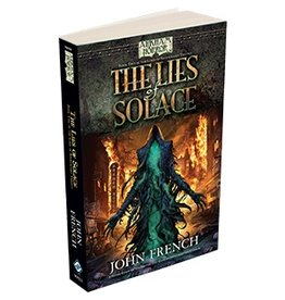 Fantasy Flight Games Arkham Horror Novel: The Lies of Solace
