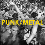 Punk & Metal