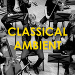 Classical & Ambient