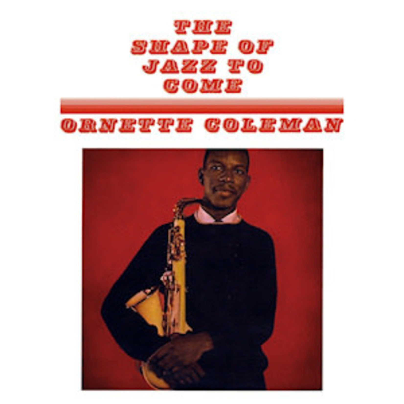 [New] Coleman, Ornette: The Shape Of Jazz To Come