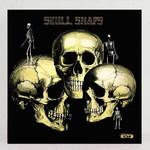 [New] Skull Snaps: self-titled