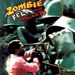 [New] Kuti, Fela: Zombie