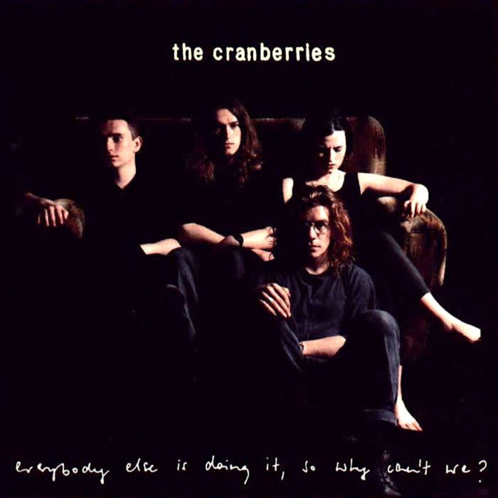 [New] Cranberries: Everybody Else Is Doing It, So Why Can't We? (25th Anniversary Ed.)