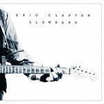 [New] Clapton, Eric: Slowhand (35th Anniversary Ed.)