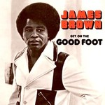 [New] Brown, James: Get On The Good Foot (2LP)