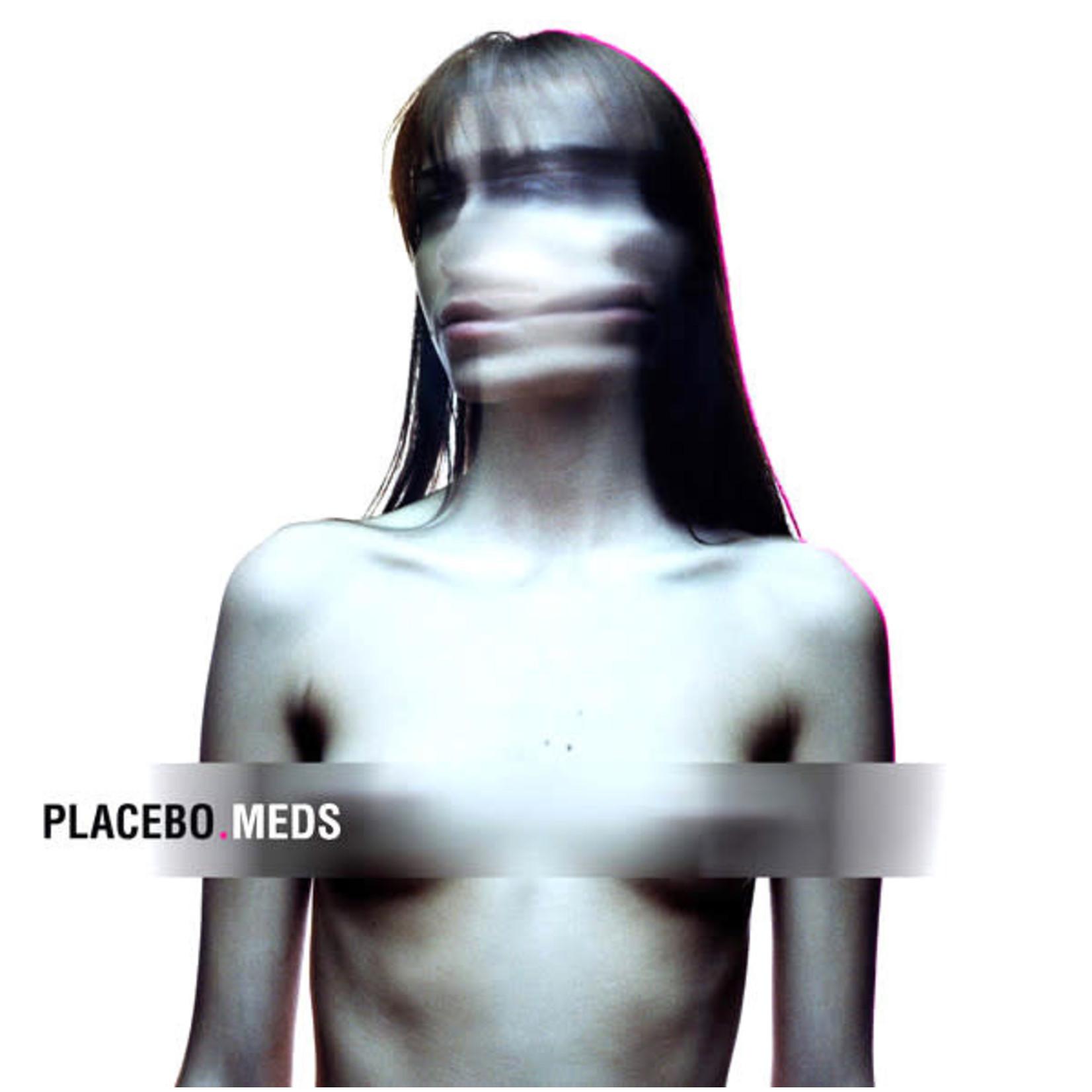 [New] Placebo: Meds