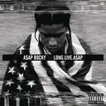 [New] A$AP Rocky: Long.Live.A$AP