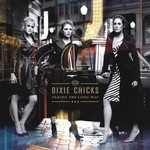 [New] Dixie Chicks: Taking The Long Way (2LP)