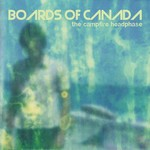 [New] Boards Of Canada: The Campfire Headphase (2LP)