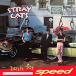 [Vintage] Stray Cats: Built for Speed