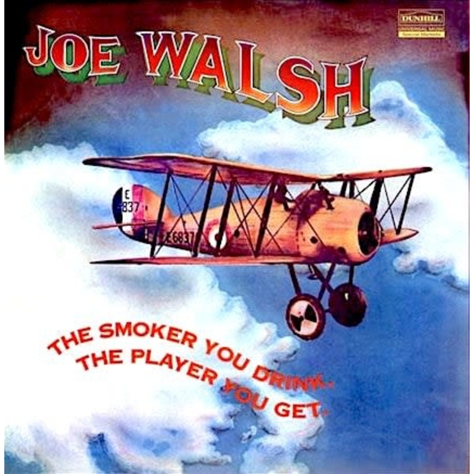 [Vintage] Walsh, Joe: The Smoker You Drink, the Player You Get